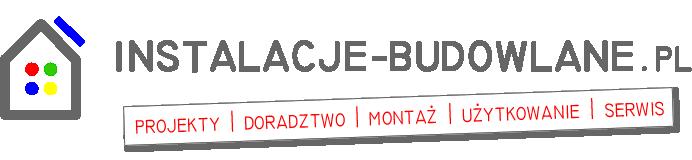 Instalacje budowlane - projekt, doradztwo, montaż i użytkowanie instalacji